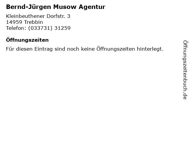 Bernd-Jürgen Musow Agentur in Trebbin: Adresse und Öffnungszeiten