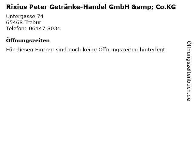 Rixius Peter Getränke-Handel GmbH & Co.KG in Trebur: Adresse und Öffnungszeiten