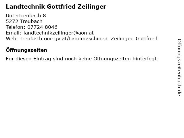 Landtechnik Gottfried Zeilinger in Treubach: Adresse und Öffnungszeiten