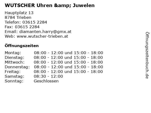 WUTSCHER Uhren & Juwelen in Trieben: Adresse und Öffnungszeiten