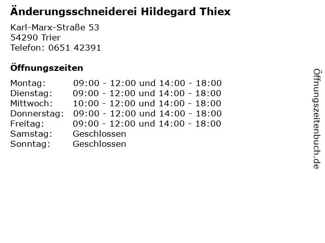 Änderungsschneiderei Hildegard Thiex in Trier: Adresse und Öffnungszeiten