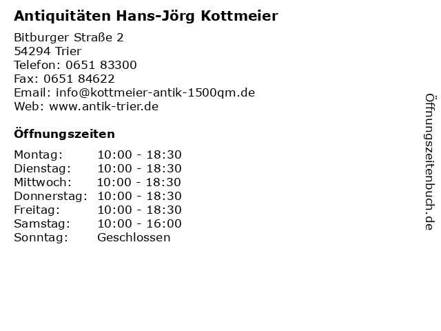 Antiquitäten Hans-Jörg Kottmeier in Trier: Adresse und Öffnungszeiten