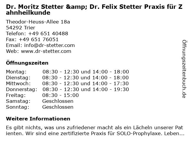 Dr. Moritz Stetter & Dr. Felix Stetter Praxis für Zahnheilkunde in Trier: Adresse und Öffnungszeiten
