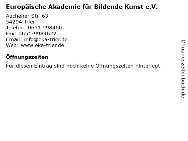 Europäische Akademie für Bildende Kunst e.V. in Trier: Adresse und Öffnungszeiten