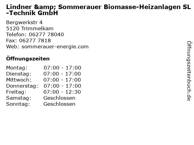 Lindner & Sommerauer Biomasse-Heizanlagen SL-Technik GmbH in Trimmelkam: Adresse und Öffnungszeiten