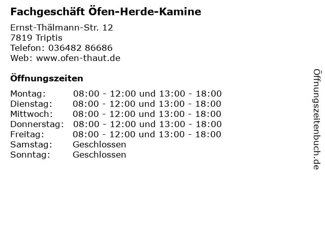Fachgeschäft Öfen-Herde-Kamine in Triptis: Adresse und Öffnungszeiten