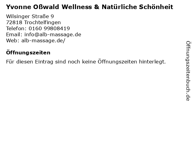 Yvonne Oßwald Wellness & Natürliche Schönheit in Trochtelfingen: Adresse und Öffnungszeiten