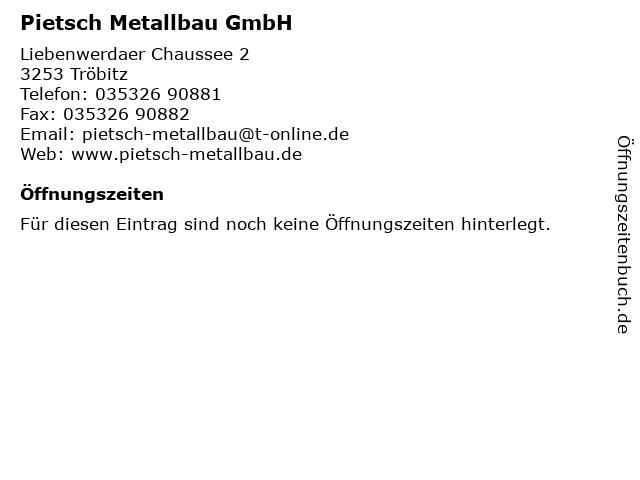 Pietsch Metallbau GmbH in Tröbitz: Adresse und Öffnungszeiten