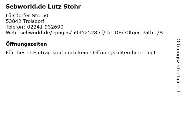 ᐅ öffnungszeiten Sebworldde Lutz Stohr Lülsdorfer Str 50 In