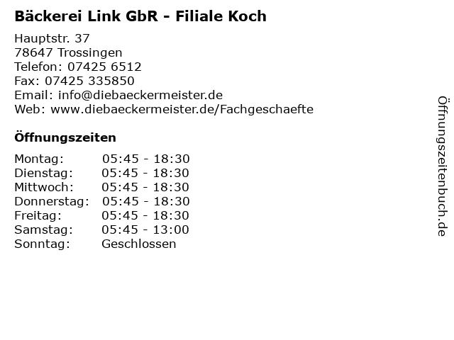 Bäckerei Link GbR - Filiale Koch in Trossingen: Adresse und Öffnungszeiten