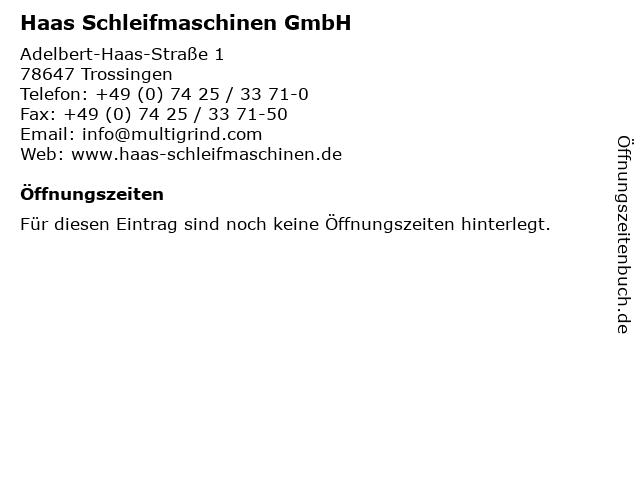 Haas Schleifmaschinen GmbH in Trossingen: Adresse und Öffnungszeiten