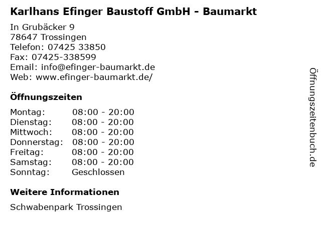 Efinger Baumarkt im Schwabenpark Karlhans Efinger Baustoff GmbH in Trossingen: Adresse und Öffnungszeiten
