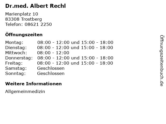 Dr.med. Albert Rechl in Trostberg: Adresse und Öffnungszeiten