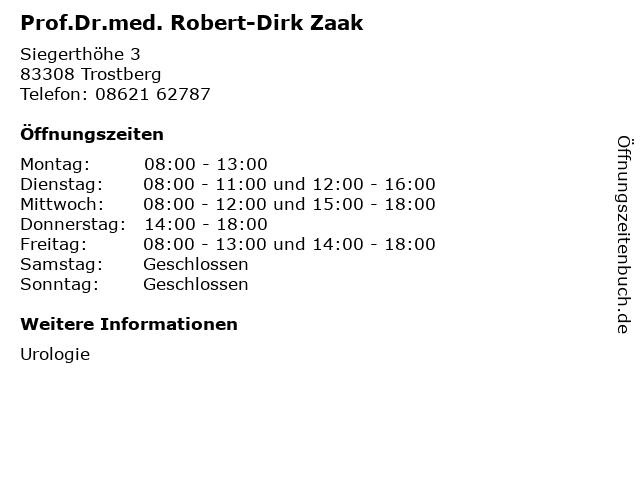 Prof.Dr.med. Robert-Dirk Zaak in Trostberg: Adresse und Öffnungszeiten