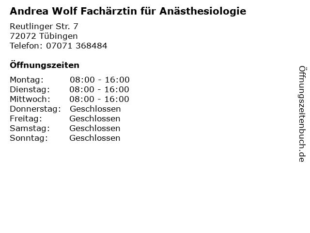 Andrea Wolf Fachärztin für Anästhesiologie in Tübingen: Adresse und Öffnungszeiten