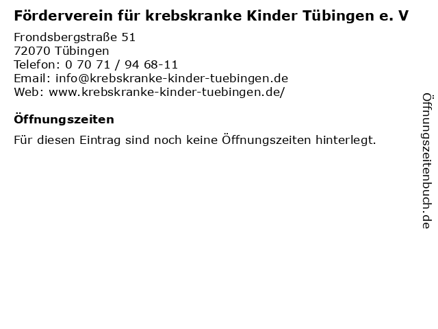 Förderverein für krebskranke Kinder Tübingen e. V in Tübingen: Adresse und Öffnungszeiten