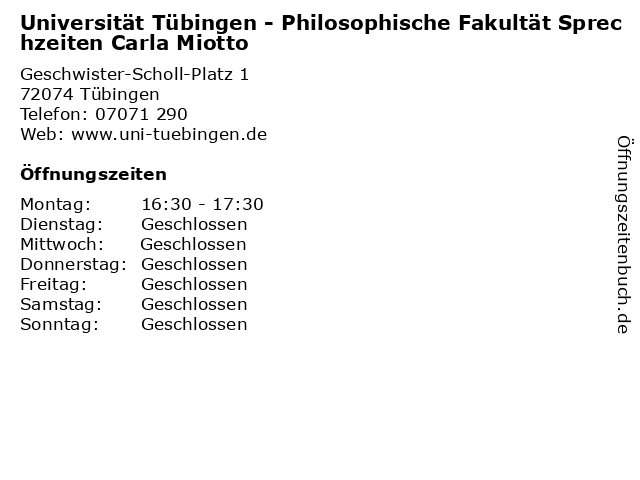 Universität Tübingen - Philosophische Fakultät Sprechzeiten Carla Miotto in Tübingen: Adresse und Öffnungszeiten
