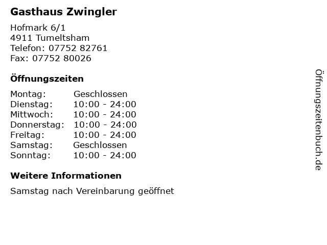 Gasthaus Zwingler in Tumeltsham: Adresse und Öffnungszeiten