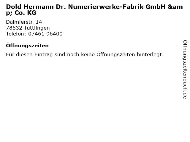 Dold Hermann Dr. Numerierwerke-Fabrik GmbH & Co. KG in Tuttlingen: Adresse und Öffnungszeiten