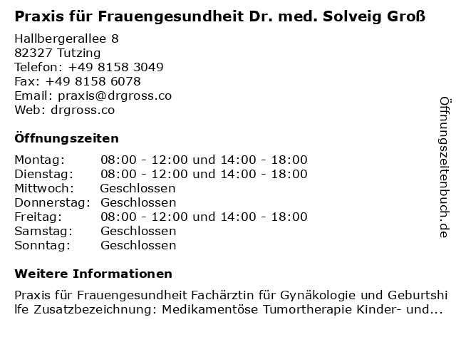 Praxis für Frauengesundheit Dr. med. Solveig Groß in Tutzing: Adresse und Öffnungszeiten