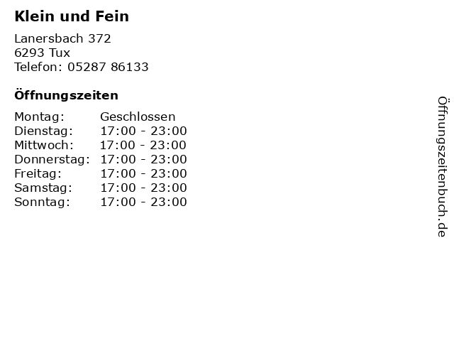 Klein und Fein in Tux: Adresse und Öffnungszeiten