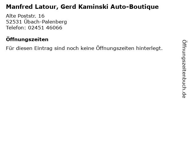 Manfred Latour, Gerd Kaminski Auto-Boutique in Übach-Palenberg: Adresse und Öffnungszeiten