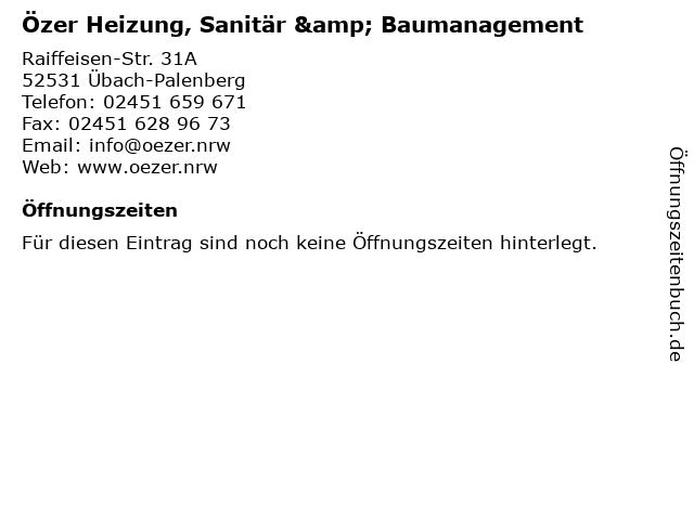 Özer Heizung, Sanitär & Baumanagement in Übach-Palenberg: Adresse und Öffnungszeiten