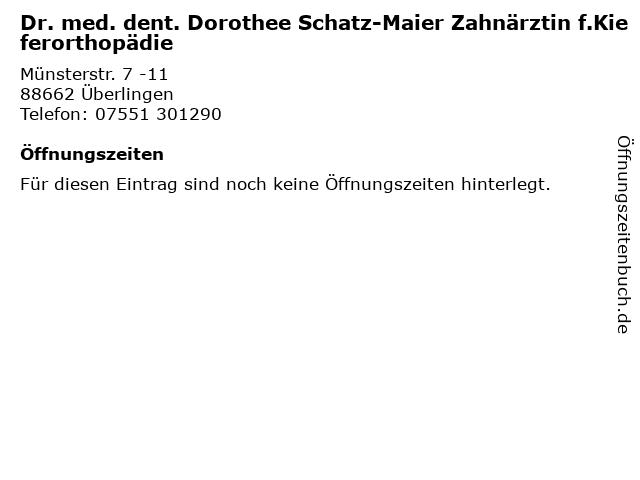 Dr. med. dent. Dorothee Schatz-Maier Zahnärztin f.Kieferorthopädie in Überlingen: Adresse und Öffnungszeiten