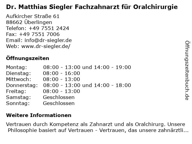 Dr. med. dent. Matthias Siegler Zahnarzt in Überlingen: Adresse und Öffnungszeiten