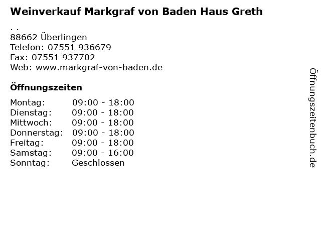 Weinverkauf Markgraf von Baden Haus Greth in Überlingen: Adresse und Öffnungszeiten