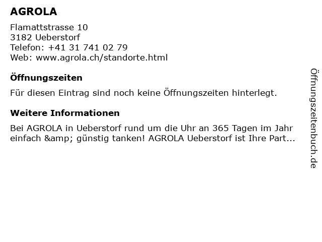 Agrola Tankstelle in Ueberstorf: Adresse und Öffnungszeiten