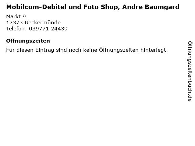 Mobilcom-Debitel und Foto Shop, Andre Baumgard in Ueckermünde: Adresse und Öffnungszeiten
