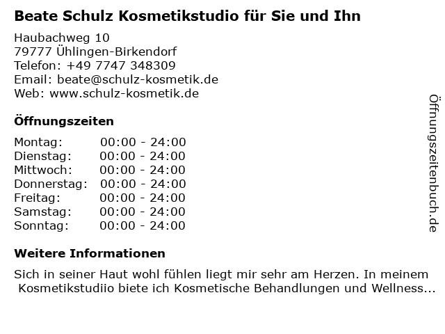 Beate Schulz Kosmetikstudio für Sie und Ihn in Ühlingen-Birkendorf: Adresse und Öffnungszeiten
