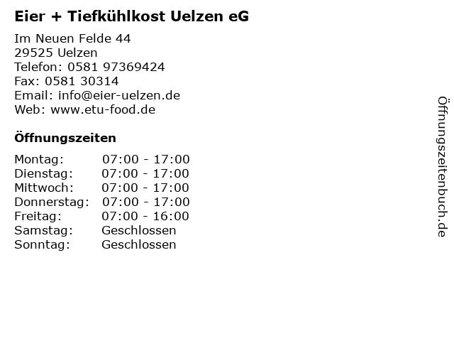 Eier + Tiefkühlkost Uelzen eG in Uelzen: Adresse und Öffnungszeiten