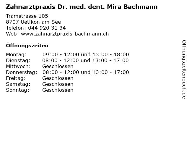 Zahnarztpraxis Dr. med. dent. Mira Bachmann in Uetikon am See: Adresse und Öffnungszeiten