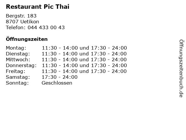 Restaurant Pic Thai in Uetikon: Adresse und Öffnungszeiten
