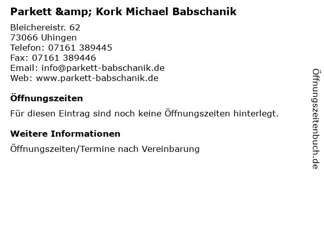 Parkett & Kork Michael Babschanik in Uhingen: Adresse und Öffnungszeiten
