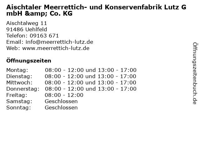 Aischtaler Meerrettich- u. Konservenfabrik Lutz GmbH & Co. KG in Uhlfeld: Adresse und Öffnungszeiten