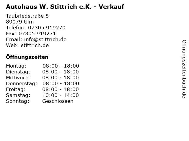 Autohaus W. Stittrich e.K. - Verkauf in Ulm: Adresse und Öffnungszeiten