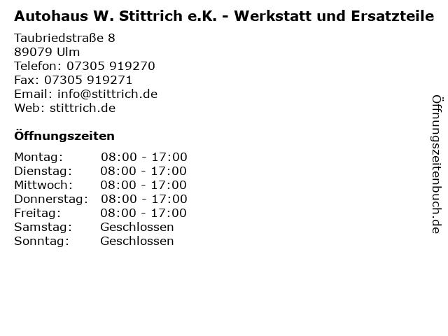 Autohaus W. Stittrich e.K. - Werkstatt und Ersatzteile in Ulm: Adresse und Öffnungszeiten