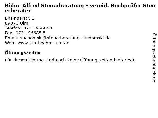 Böhm Alfred Steuerberatung - vereid. Buchprüfer Steuerberater in Ulm: Adresse und Öffnungszeiten