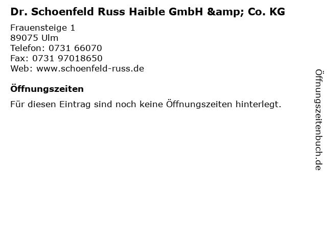 Dr. Schoenfeld Russ Haible GmbH & Co. KG in Ulm: Adresse und Öffnungszeiten