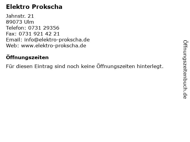 Elektro Prokscha in Ulm: Adresse und Öffnungszeiten