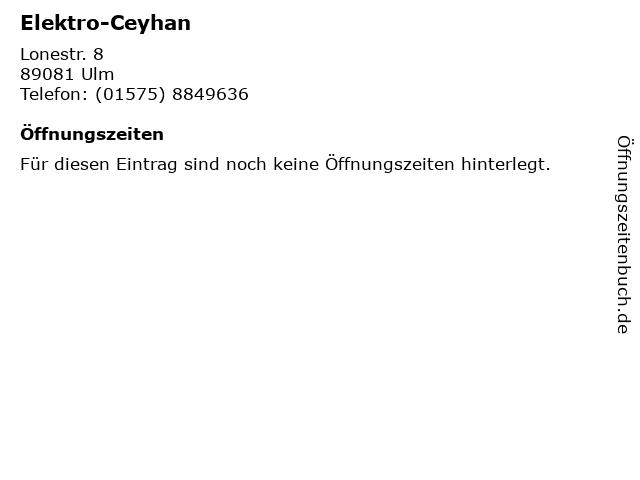 Elektro-Ceyhan in Ulm: Adresse und Öffnungszeiten