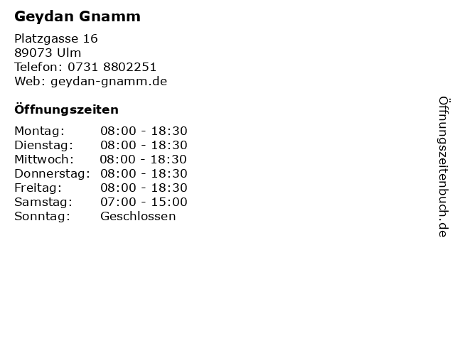 Geydan Gnamm in Ulm: Adresse und Öffnungszeiten