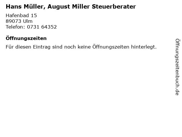 Hans Müller, August Miller Steuerberater in Ulm: Adresse und Öffnungszeiten