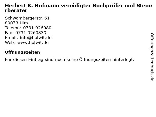 Herbert K. Hofmann vereidigter Buchprüfer und Steuerberater in Ulm: Adresse und Öffnungszeiten