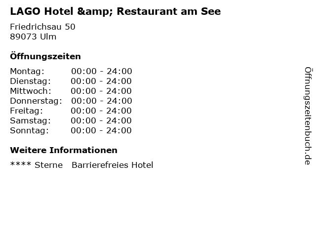 LAGO Hotel & Restaurant am See in Ulm: Adresse und Öffnungszeiten