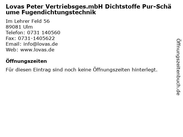 Lovas Peter Vertriebsges.mbH Dichtstoffe Pur-Schäume Fugendichtungstechnik in Ulm: Adresse und Öffnungszeiten
