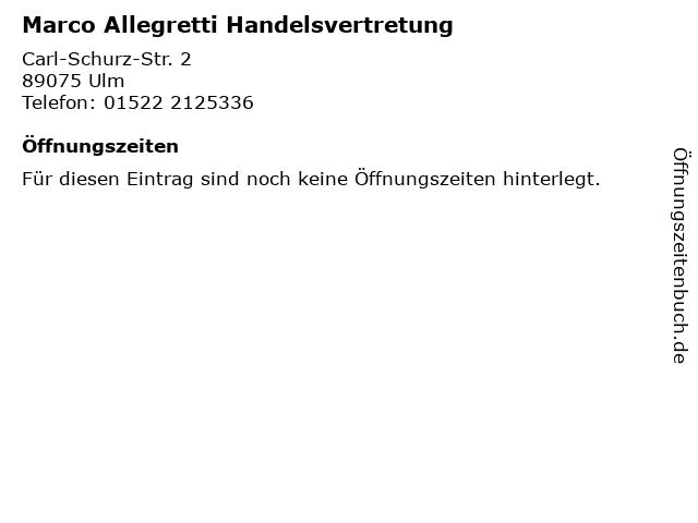 Marco Allegretti Handelsvertretung in Ulm: Adresse und Öffnungszeiten